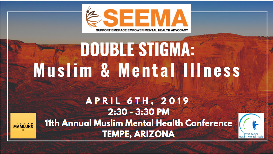 SEEMA @ 11th Annual Muslim Mental Health Conference - SEEMA